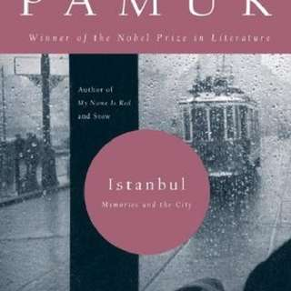 Istanbul: Memories Of the City By Orhan Pamuk