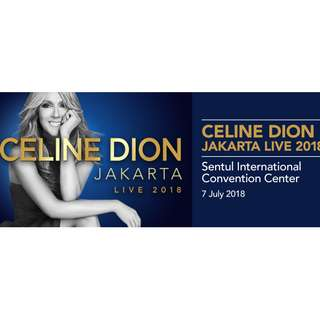 Tiket Celine Dion Jakarta 7 July 2018