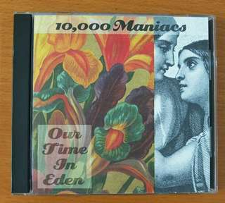 "CD: 10,000 Maniacs ""Our Time In Eden"""