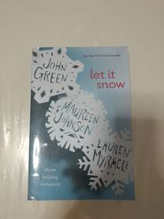 Let It Snow by Maureen Johnson, John Green, and Lauren Myracle