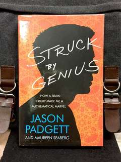 《New Book Condition + The Autobiography Of Author Who Became A Genius With Extraordinary Mathematical Gifts Following A Brutal Mugging Outside a Bar In 2002》Jason Padgett - STRUCK BY GENIUS : How a Brain Injury Made Me a Mathematical Marvel