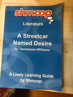 Shmoop Guide: A Streetcar Named Desire