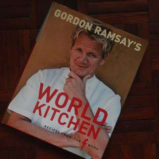 Gordon Ramsay's World Kitchen : Recipes from the f word