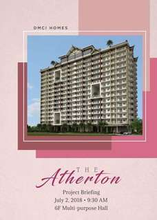 Watch Out!!! For theLaunching of The Atherton Place by DMCI HOMES our new Project by JULY 2, 2018
