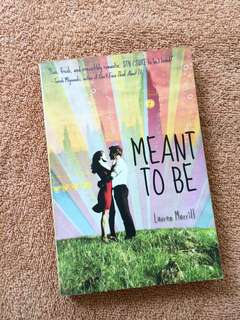 Meant to be by Lauren Morrill