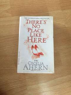 There's No Place Like Here by Cecilia Ahern