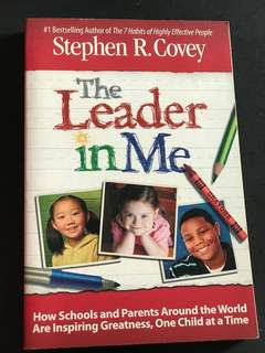 🚚 The leader in me by Stephen R. Covey