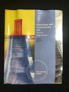 Psychology and contemporary life, human adjustment (10th edition)