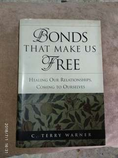 Bonds That Make us Free (Relationship Self-help Book)