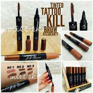 Tinted Tatto Kill Brow Kiss Beuty (tato pen + brow mascara)