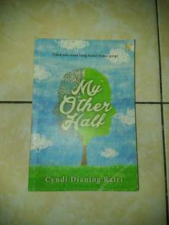 My Other Half by Cyndi Dianing Ratri