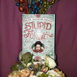 Stupid Forever by Miriam Defensor Santiago