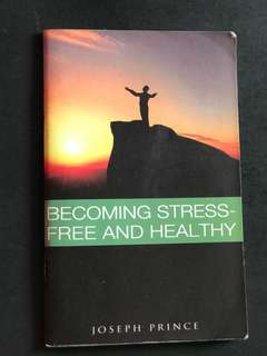 🚚 Becoming stress free & healthy by Joseph Prince