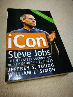 Icon Steve Jobs : The Greatest Second Act in the History of Business