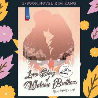 EBOOK PDF NOVEL LOVE STORY OF WALDEN BROTHER