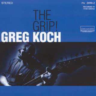 Greg Koch ‎– The Grip! CD