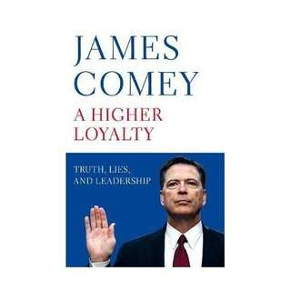(NEW) A Higher Loyalty: Truth, Lies and Leadership