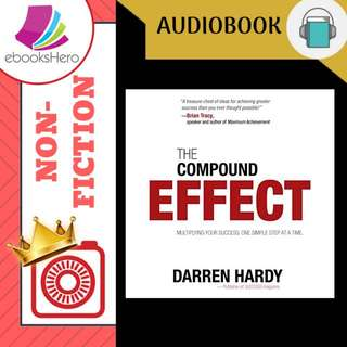 AudioBook - The Compound Effect Jumpstart Your Income, Your Life, Your Success By: Darren Hardy