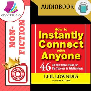 AudioBook - How To Instantly Connect With Anyone By: Leil Lowndes