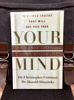 《Preloved Paperback + How To Become A Happier, Healthier You》Dr Christopher Cortman & Dr Harold Shinitzky - YOUR MIND : An Owners Manual For A Better Life - 10 Simple Truths That Will Set You Free