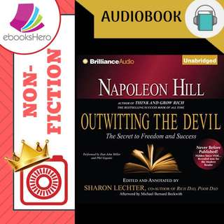 AudioBook - Napoleon Hill's Outwitting the Devil The Secret to Freedom and Success By: Napoleon Hill