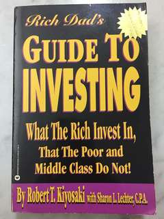 Rich Dad's Guide to Investing: What the Rich Invest in, That the Poor and the Mi (Paperback) by Robert T. Kiyosaki~Sharon L. Lechter (Author)