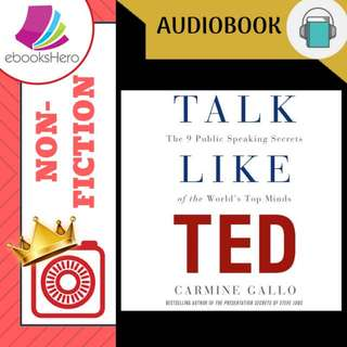 AudioBook - Talk Like TED The 9 Public Speaking Secrets of the World's Top Minds By: Carmine Gallo