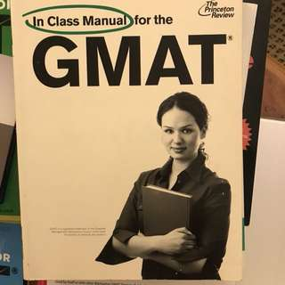 GMAT Princeton Review: In Class Manual And Verbal Review