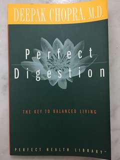 Perfect Digestion: The Key to Balanced Living (Perfect Health Library) (Paperback) by Deepak Chopra