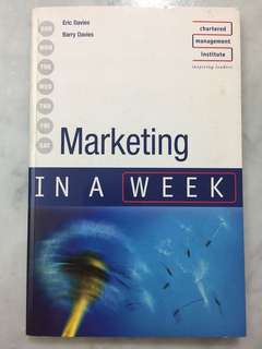 Marketing in a Week Paperback – July 1, 2002 by Eric Davies (Author), Barrie Davies (Author)