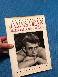 The Unabridged James Dean-His Life and Legacy from A to Z