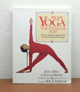 YOGA The Iyengar Way by Silva, Mira & Shyam Mehta