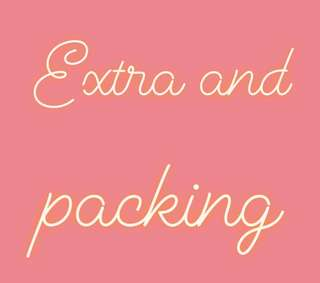 Extra and packing !!