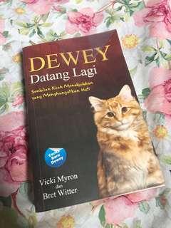 DEWEY Datang Lagi, sembilan kisah menakjubkan yang menghangatkan hati. Karya Vicky Myron dan Bret Witter.