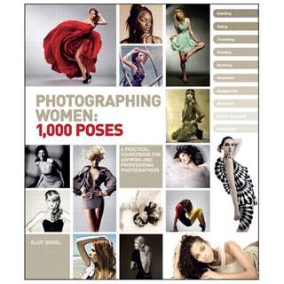 Photographing Women: 1,000 Poses by Eliot Siegel [eBook]