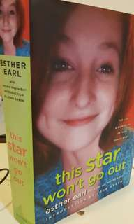 The Star Won't Go Out by Esther Earl