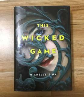 This Wicked Game (hardbound) by Michelle Zink