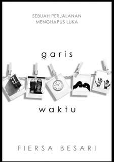 Garis Waktu by Fiersa Besari
