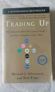Trading Up by Michael J. Silverstein and Neil Fiske