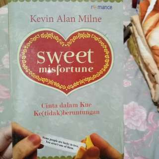 Novel sweet misfortune