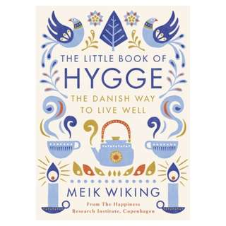 The Little Book of Hygge: The Danish Way to Live Well- Ebook