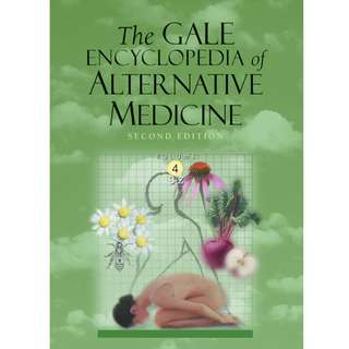 The Gale Encyclopedia of Alternative Medicine (Volume 3) (602 Page Mega eBook)
