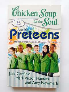 Chicken Soup for the Soul - for Preteens