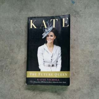 KATE - The Future Queen