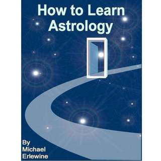 How to Learn Astrology (518 Page Mega Full Colored eBook)