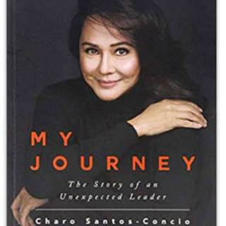 My Journey: The Story of an Unexpected Leader by CharoSantos-Concio