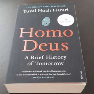 Homo Deus; A Brief History of Tomorrow