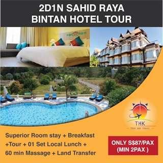2D1N SAHID RAYA BINTAN HOTEL Tour: Deluxe Garden View stay+Breakfast+Tour+Local Lunch+massage