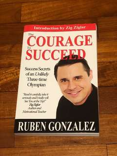 Courage to Succeed