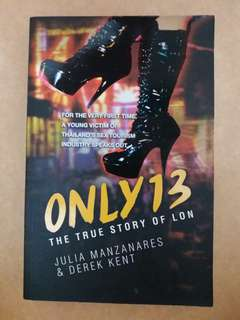 Only 13 - The True Story of Lon
